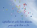 Luftballons mit vielen lieben Wünschen gehen auf die Reise zu Dir
